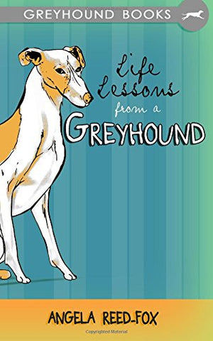 Life Lessons from a Greyhound