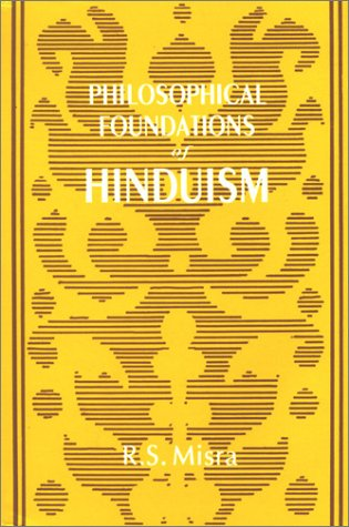 Philosophical Foundations of Hinduism