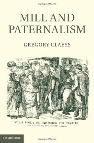 Mill and Paternalism