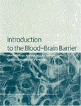 Introduction to the Blood-Brain Barrier: Methodology, Biology and Pathology
