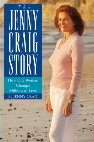 The Jenny Craig Story: How One Woman Changes Millions of Lives