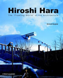 Hiroshi Hara: The Floating World of Architecture