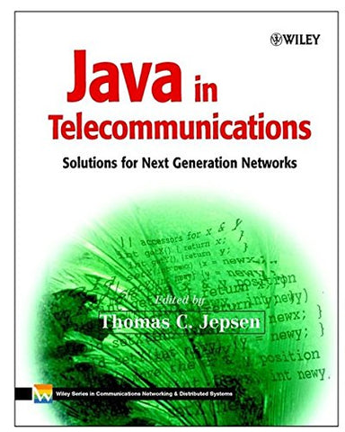 Java in Telecommunications: Solutions for Next Generation Networks