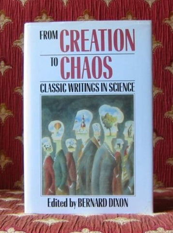 From Creation to Chaos: Classic Writings in Science