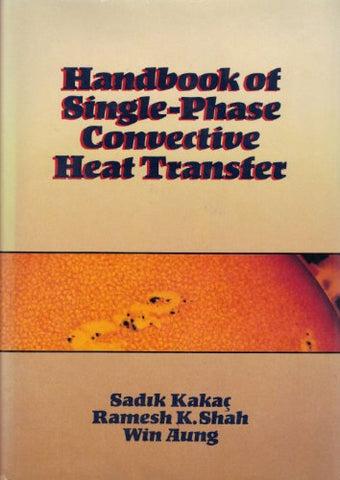 Handbook of Single-Phase Convective Heat Transfer