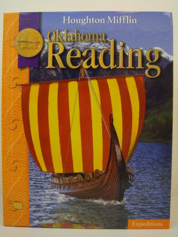 Houghton Mifflin Reading Oklahoma: Student Edition Level 5 Expeditions 2008
