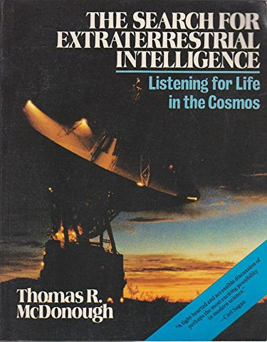 The Search for Extraterrestrial Intelligence: Listening for Life in the Cosmos (Wiley Science Editions)