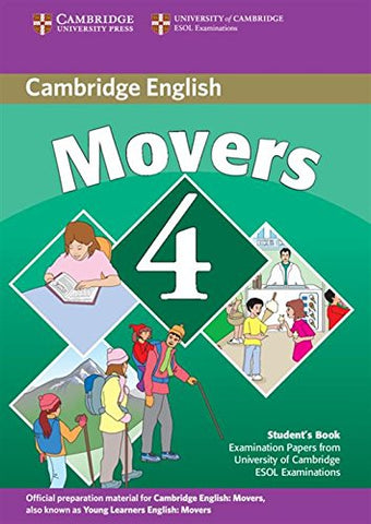 Cambridge Young Learners English Tests Movers 4 Student's Book: Examination Papers from the University of Cambridge ESOL Examinations