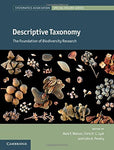 Descriptive Taxonomy: The Foundation of Biodiversity Research (Systematics Association Special Volume Series)