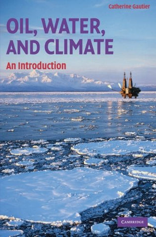 Oil, Water, and Climate: An Introduction