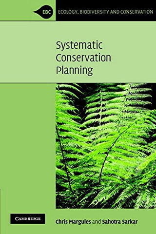 Systematic Conservation Planning (Ecology, Biodiversity and Conservation)