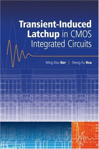 Transient-Induced Latchup in CMOS Integrated Circuits