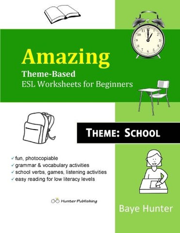 Amazing Theme-Based ESL Worksheets for Beginners. Theme: School