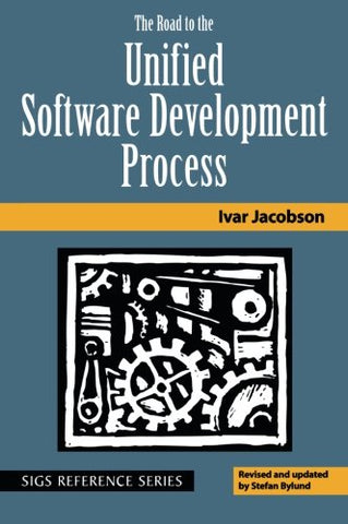 The Road to the Unified Software Development Process (SIGS Reference Library)