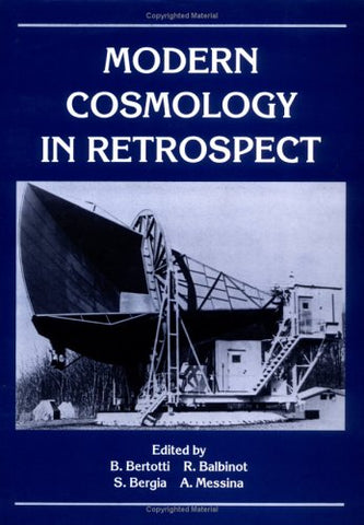 Modern Cosmology in Retrospect