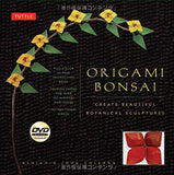 Origami Bonsai Kit: Create Beautiful Botanical Sculptures: Includes Origami Book with 14 Beautiful Projects, 48 Origami Papers and Instructional DVD