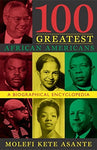 100 Greatest African Americans: A Biographical Encyclopedia