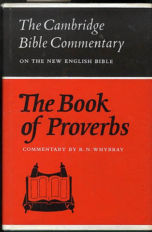The Book of Proverbs (Cambridge Bible Commentaries on the Old Testament)