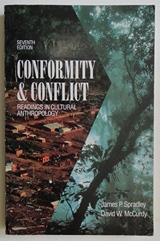 Conformity & Conflict: Readings in Cultural Anthropology