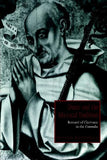 Dante and the Mystical Tradition: Bernard of Clairvaux in the Commedia (Cambridge Studies in Medieval Literature)