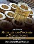 Degarmo's Materials and Processes in Manufacturing: International Student Version