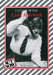 Living with Lady Macbeth (Act Now)