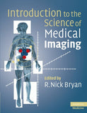 Introduction to the Science of Medical Imaging