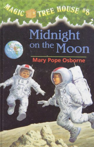 Midnight on the Moon (Magic Tree House)