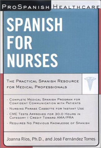 ProSpanish Healthcare: Spanish for Nurses