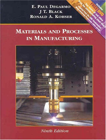 Materials and Processes in Manufacturing, with Manufacturing Processes Sampler DVD