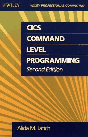CICS Command Level Programming (Wiley Professional Computing)