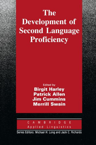The Development of Second Language Proficiency (Cambridge Applied Linguistics)