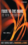 Fiber to the Home: The New Empowerment