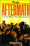 The Aftermath: Living with the Holocaust
