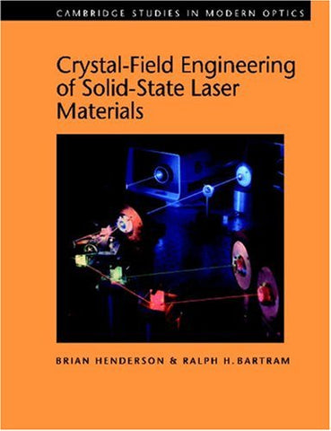 Crystal-Field Engineering of Solid-State Laser Materials (Cambridge Studies in Modern Optics)