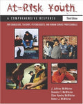 At-Risk Youth: A Comprehensive Response: For Counselors, Teachers, Psychologists, and Human Services Professionals (Counseling)