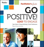 Go Positive! Lead to Engage Facilitator?s Guide Set