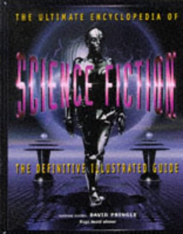 Ultimate Encyclopedia of Science Fiction the De