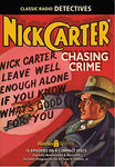 Nick Carter Master Detective: Chasing Crime (Old Time Radio)