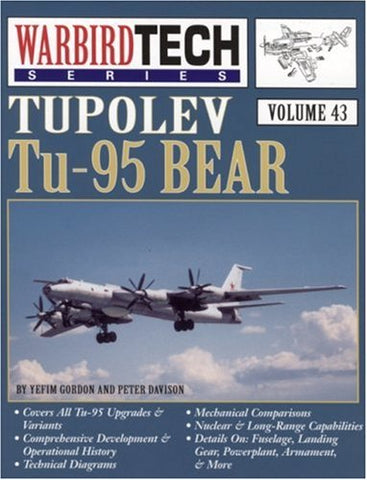 Tupolev Tu-95 Bear - Warbird Tech Vol. 43