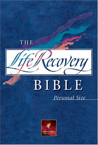 The Life Recovery Bible Personal Size: Nlt (Life Recovery Bible: Nlt)