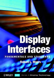 Display Interfaces: Fundamentals & Standards