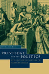 Privilege and the Politics of Taxation in Eighteenth-Century France: Libert, Egalit, Fiscalit