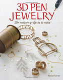 3D Pen Jewelry: 20+ Modern Projects to Make