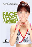 The Ultimate Guide To The Face Yoga Method: Take Five Years Off Your Face