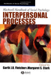 Blackwell Handbook of Social Psychology: Interpersonal Processes