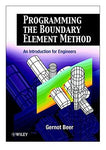 Programming the Boundary Element Method: An Introduction for Engineers