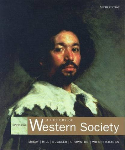 Mckay History Of Western Society Since Thirteen Hundred Ninth Edition