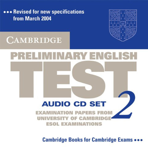 Cambridge Preliminary English Test 2 Audio CD Set (2 CDs): Examination Papers from the University of Cambridge ESOL Examinations (PET Practice Tests)