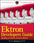 Ektron Developer's Guide: Building an Ektron Powered Website